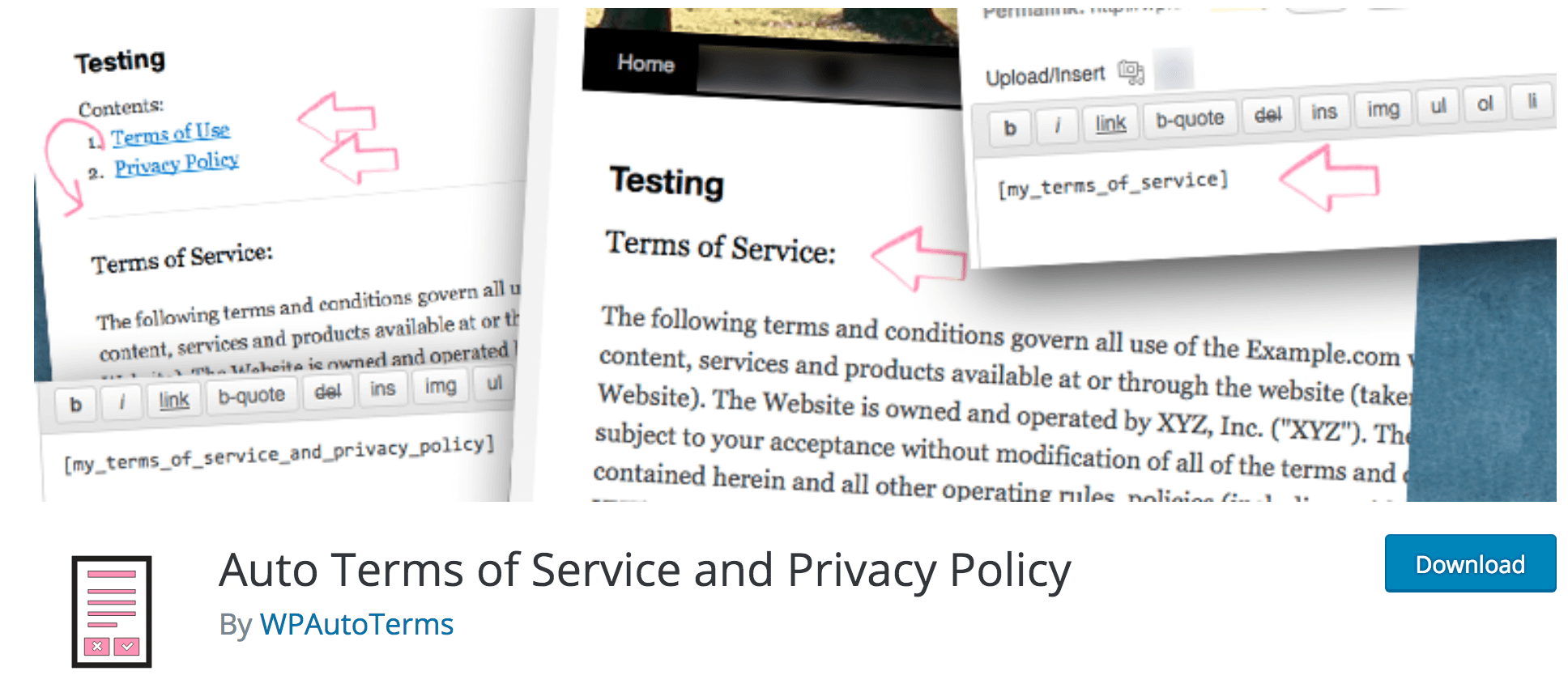 The Auto Terms of Service and Privacy Policy plugin.